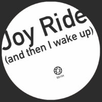'Joy Ride (and then I wake up)' artwork